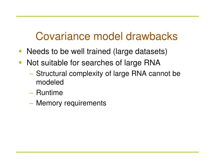 Covariance model drawbacks