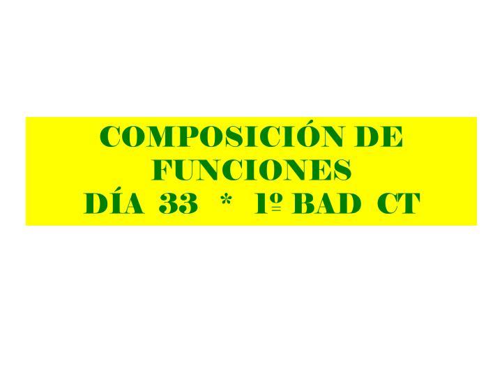 composici n de funciones d a 33 1 bad ct n.