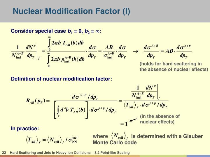 Nuclear Modification Factor (I)