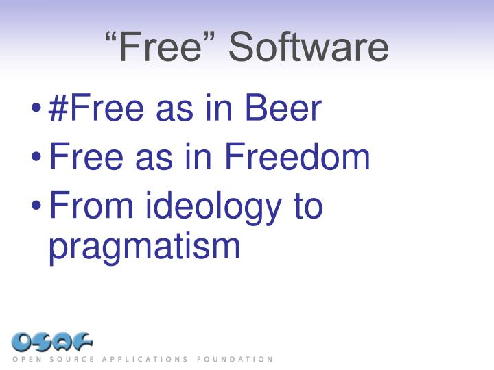 """""""Free"""" Software"""
