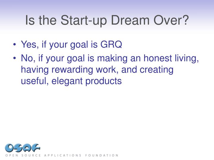 Is the Start-up Dream Over?