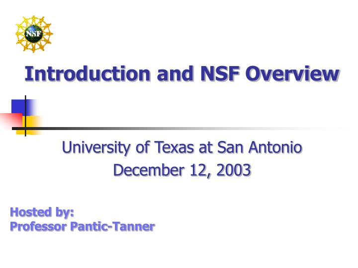 introduction and nsf overview n.