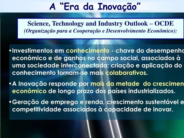 """A """"Era da Inovação"""""""