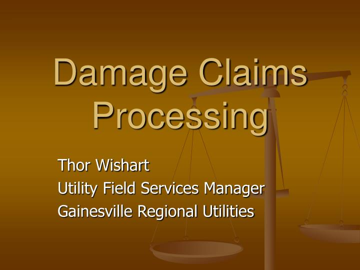 damage claims processing n.