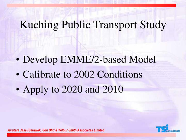 Kuching Public Transport Study