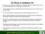 23 buys a company car