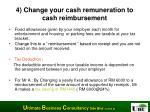 4 change your cash remuneration to cash reimbursement