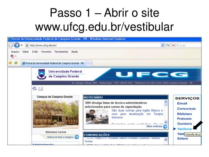 Passo 1 abrir o site www ufcg edu br vestibular