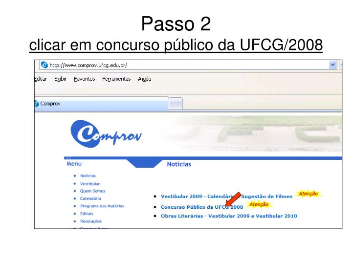 Passo 2 clicar em concurso p blico da ufcg 2008