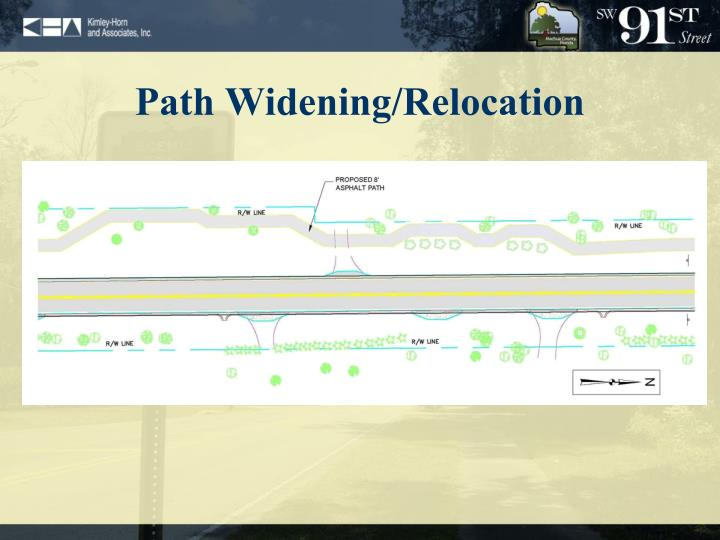 Path Widening/Relocation