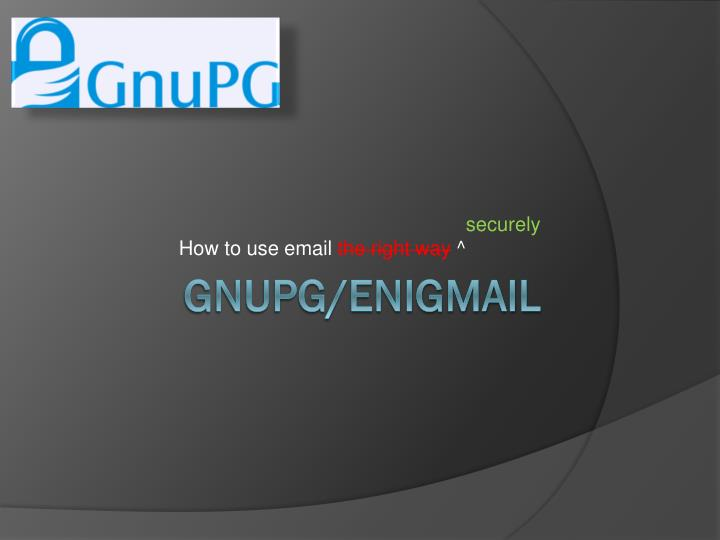 how to use email the right way securely n.