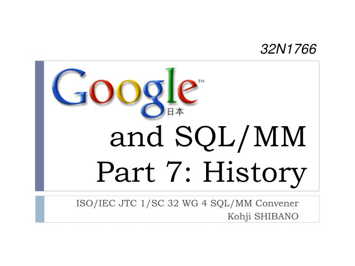 and sql mm part 7 history n.