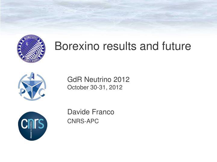 borexino results and future n.