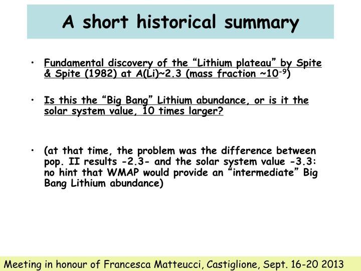 A short historical summary