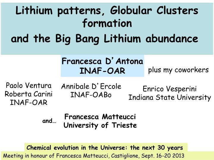 Lithium patterns globular clusters formation and the big bang lithium abundance