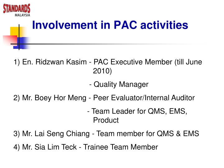 Involvement in PAC activities