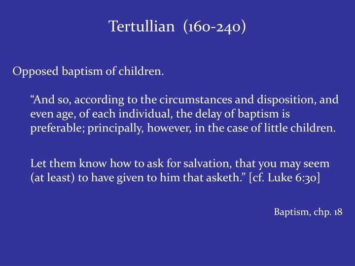 Tertullian  (160-240)