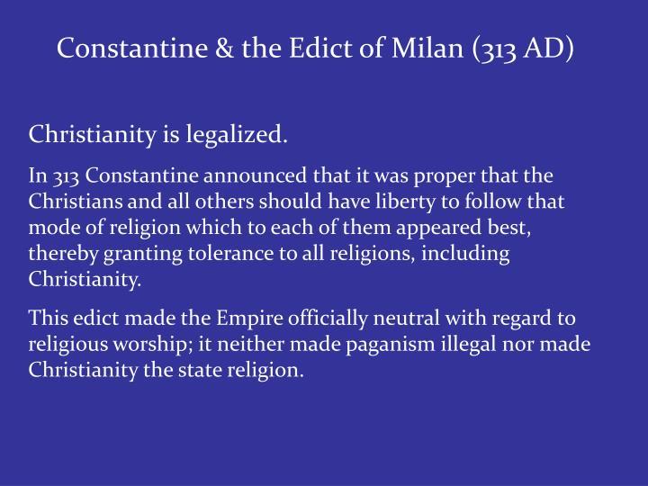 Constantine & the Edict of Milan (313 AD)