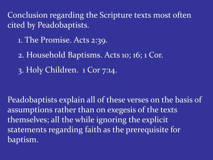 Conclusion regarding the Scripture texts most often cited by Peadobaptists.