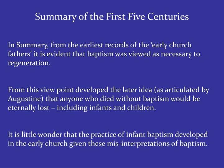 Summary of the First Five Centuries