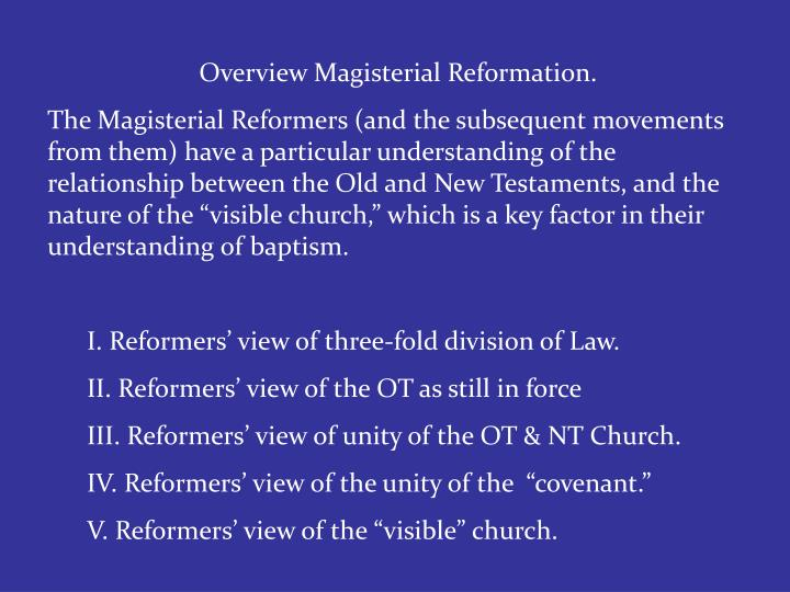 Overview Magisterial Reformation.