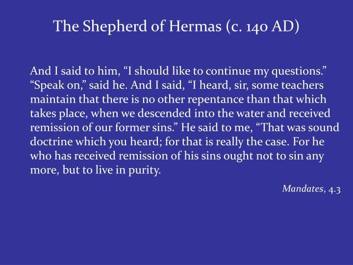 The Shepherd of Hermas (c. 140 AD)