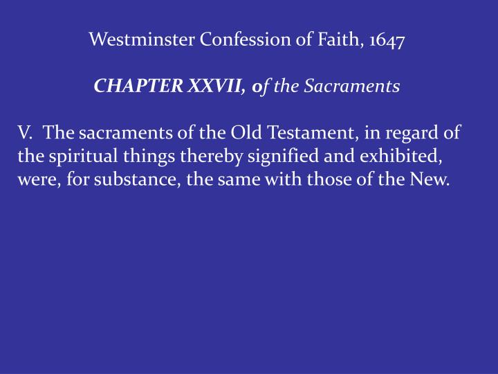 Westminster Confession of Faith, 1647