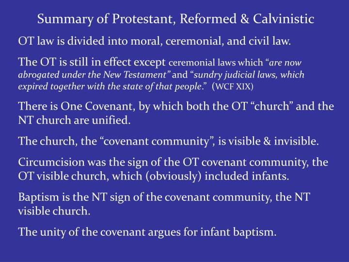 Summary of Protestant, Reformed & Calvinistic