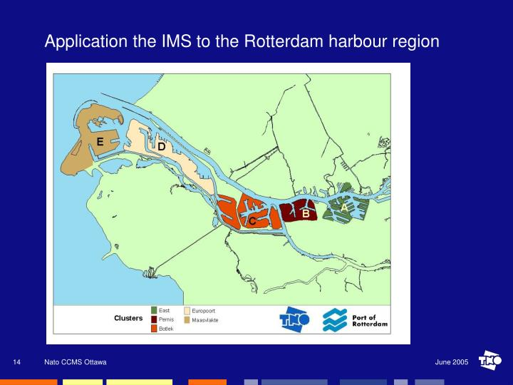 Application the IMS to the Rotterdam harbour region