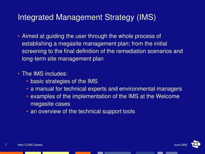 Integrated Management Strategy (IMS)