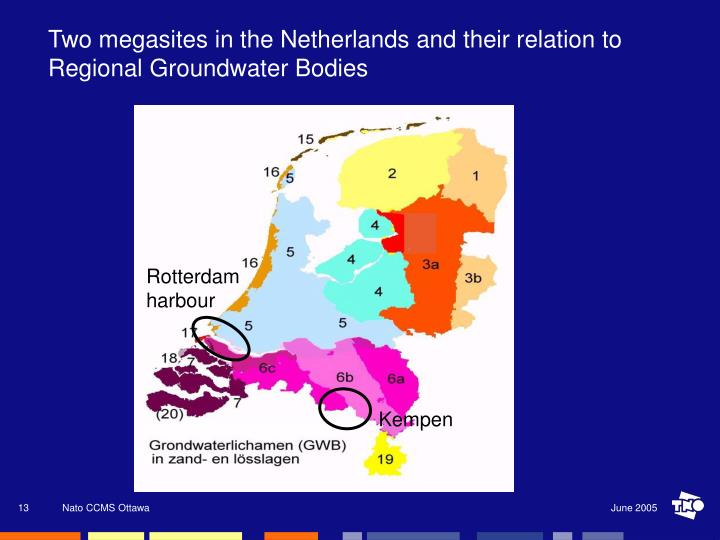 Two megasites in the Netherlands and their relation to Regional Groundwater Bodies