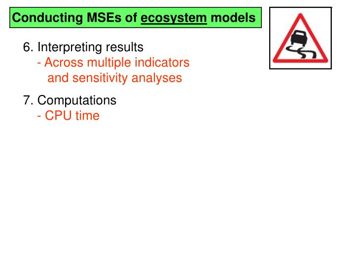 Conducting MSEs of