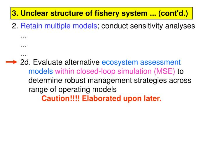 3. Unclear structure of fishery system ... (cont'd.)