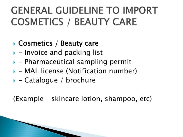 GENERAL GUIDELINE TO IMPORT COSMETICS / BEAUTY CARE