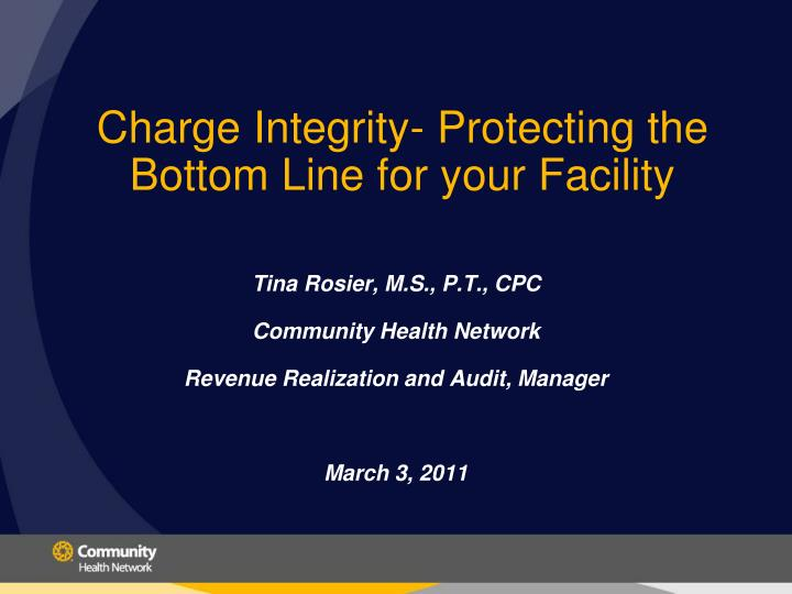 charge integrity protecting the bottom line for your facility n.