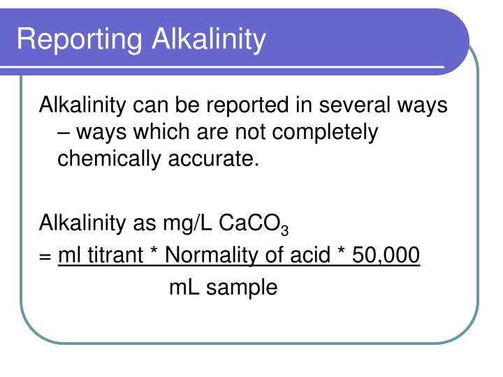 Reporting Alkalinity