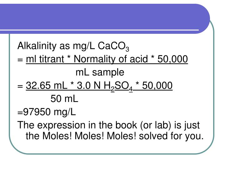 Alkalinity as mg/L CaCO