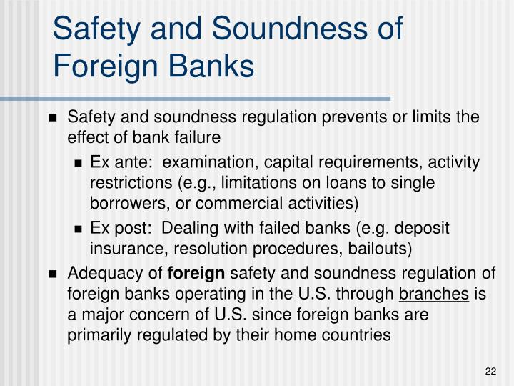 Safety and Soundness of Foreign Banks