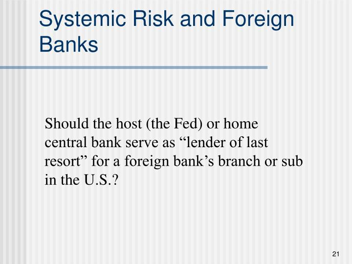 Systemic Risk and Foreign Banks