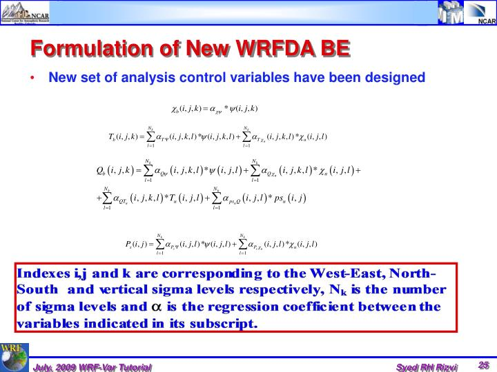 Formulation of New WRFDA BE