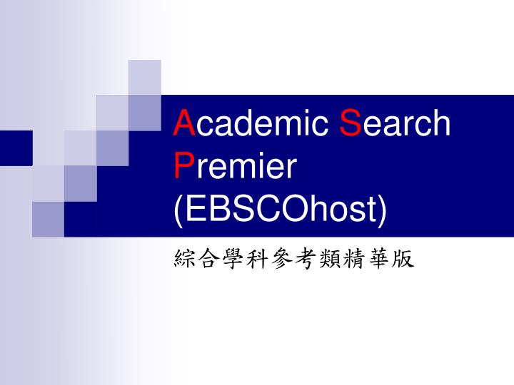 a cademic s earch p remier ebscohost n.