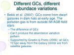 different gcs different abundace variations