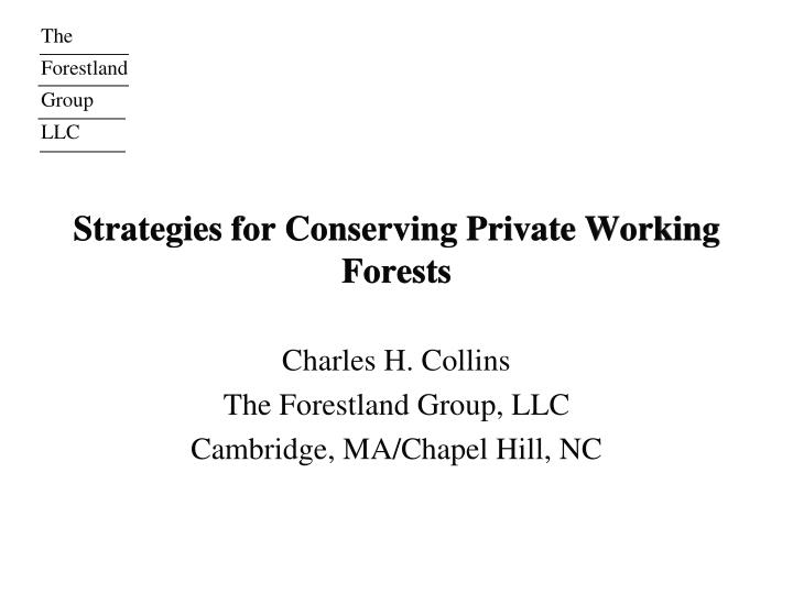 strategies for conserving private working forests n.