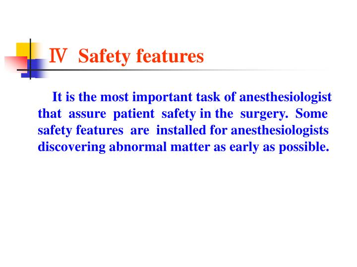 Ⅳ  Safety features