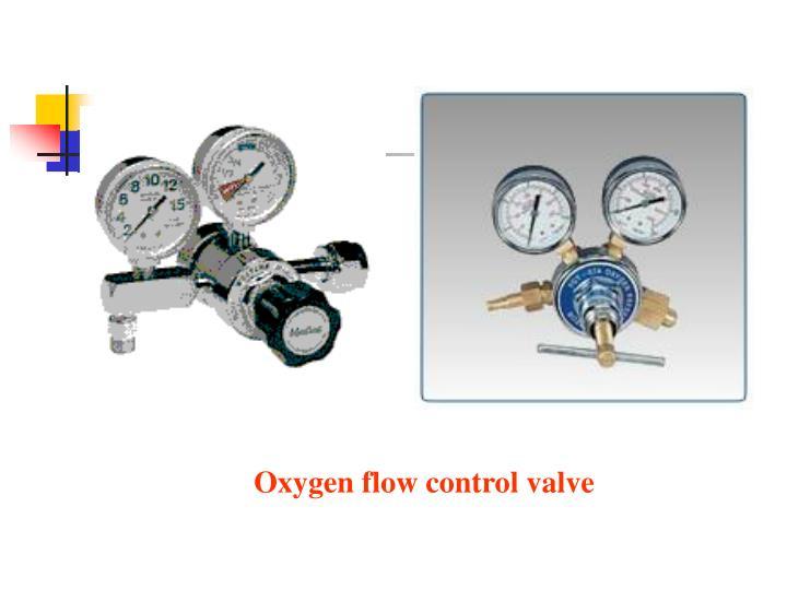 Oxygen flow control valve