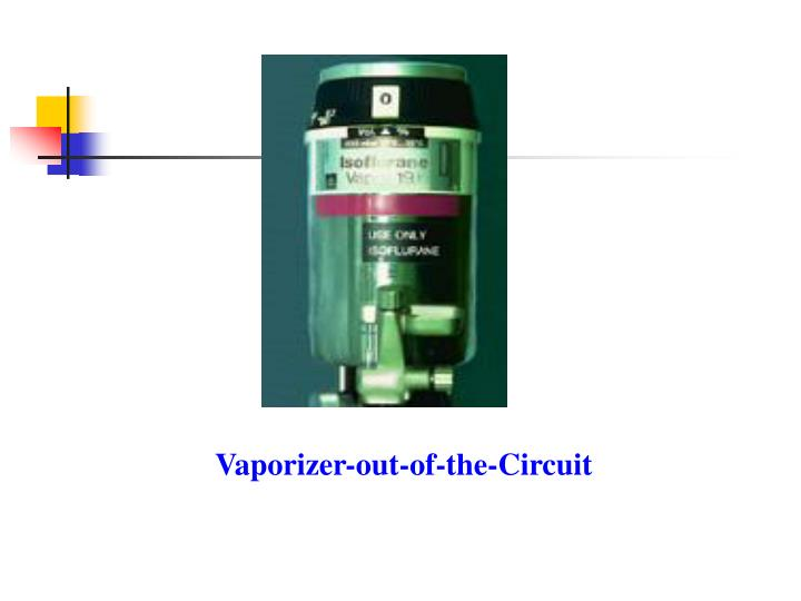 Vaporizer-out-of-the-Circuit