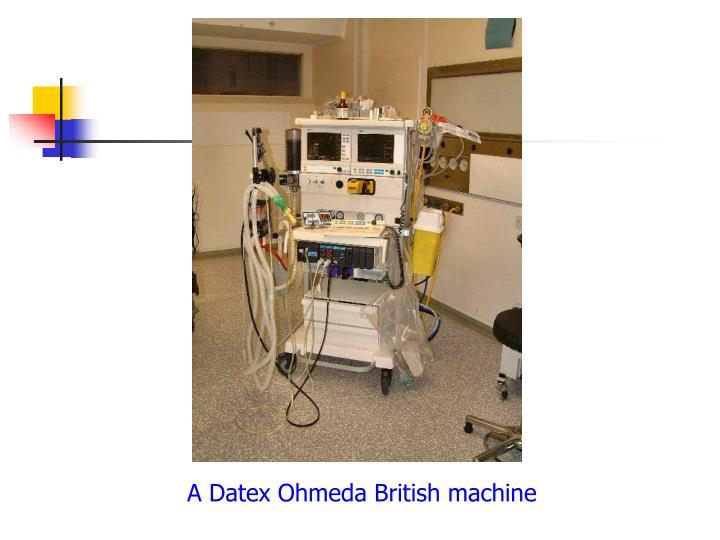 A Datex Ohmeda British machine