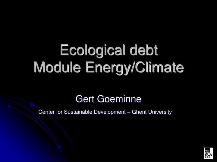 ecological debt module energy climate n.