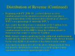 distribution of revenue continued
