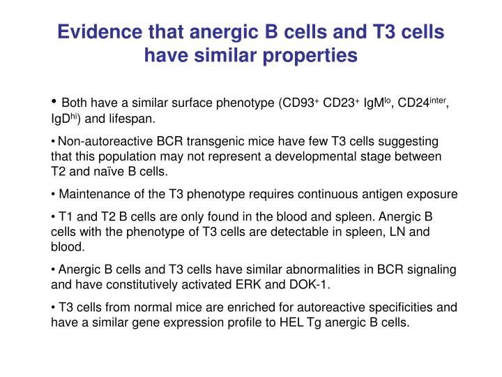 Evidence that anergic B cells and T3 cells have similar properties